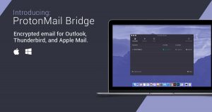 ProtonMail's end-to-end encrypted email arrives in Outlook, Thunderbird and Apple Mail